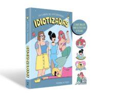 Descargar y leer PACK IDIOTIZADAS + CHAPA gratis pdf online 1