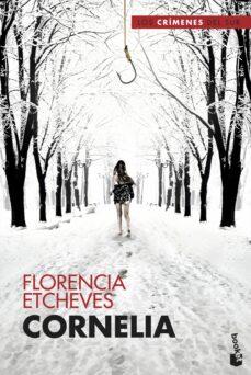 Las mejores descargas de libros de Amazon CORNELIA de FLORENCIA ETCHEVES CHM PDB