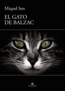Descarga gratuita de google books EL GATO DE BALZAC PDF RTF FB2 de MIQUEL SEN TATO  in Spanish 9788413178875