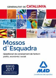 mossos d esquadra. qüestionari de coneixement de l entorn polític econòmic i social-9788414208175