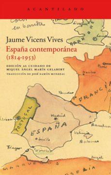 españa contemporanea (1814-1953)-jaume vicens vives-9788415277675