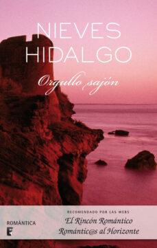orgullo sajón (ebook)-nieves hidalgo-9788415389675