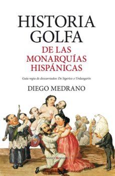 Bressoamisuradi.it Historia Golfa De Las Monarquias Hispanicas Image
