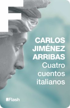 cuatro cuentos italianos (flash relatos) (ebook)-carlos jimenez arribas-9788415597575