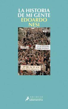 la historia de mi gente (ebook)-edoardo nesi-9788415629375