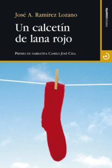 un calcetin de lana rojo-jose antonio ramirez lozano-9788415740575