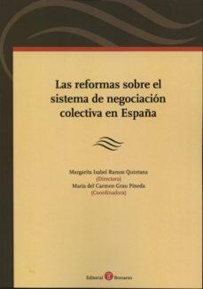 LAS REFORMAS SOBRE EL SISTEMA DE NEGOCIACION COLECTIVA EN ESPAÑA - MARGARITA ISABEL RAMOS QUINTANA | Adahalicante.org