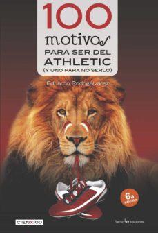100 motivos para ser del athletic (y uno para no serlo)-eduardo rodrigalvarez-9788416012275