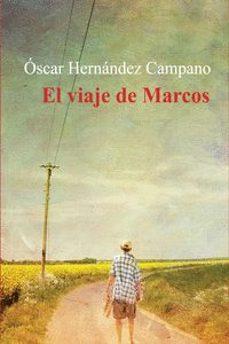 Libros electrónicos gratuitos en línea para descargar EL VIAJE DE MARCOS (Spanish Edition)