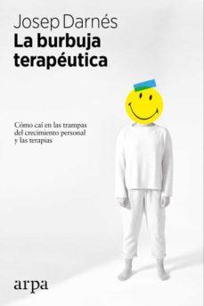 Javiercoterillo.es La Burbuja Terapeutica: Comocai En Las Trampas Del Crecimiento Personal Y Las Terapias Image