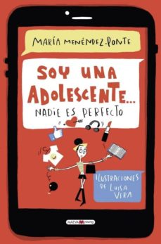 Descargar SOY UNA ADOLESCENTE, NADIE ES PERFECTO gratis pdf - leer online