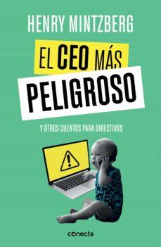 Descargar ebooks for kindle fire gratis EL CEO MAS PELIGROSO: Y OTROS CUENTOS PARA DIRECTIVOS en español 9788416883875