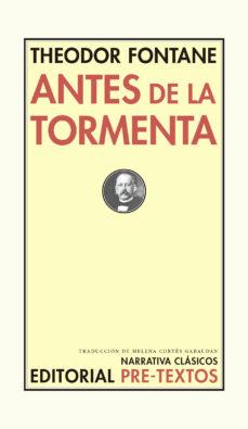 Descargar ebooks gratuitos en formato pdf ANTES DE LA TORMENTA MOBI de THEODOR FONTANTE in Spanish