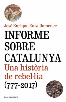 informe sobre catalunya (ebook)-jose enrique ruiz-domenec-9788416930975