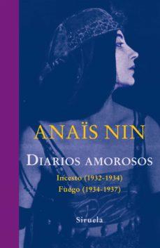 Descargar archivos de libros electrónicos para móviles DIARIOS AMOROSOS: INCESTO (1932-1934) / FUEGO (1934-1937) DJVU de ANAÏS NIN