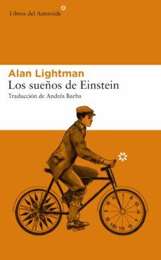 Descargar epub ebooks de google LOS SUEÑOS DE EINSTEIN ePub PDB RTF 9788417007775 en español de ALAN LIGHTMAN