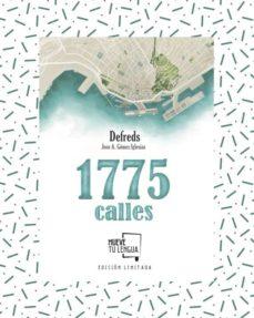 Descarga de texto de libros electrónicos 1775 CALLES (EDICION COLECCIONISTA) 9788417284275 de DEFREDS JOSE. A. GOMEZ IGLESIAS (Spanish Edition)