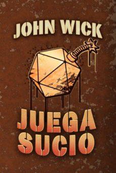 Descargar y leer JUEGA SUCIO gratis pdf online 1