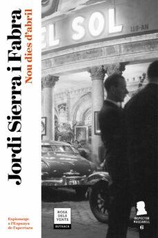 Ebook forouzan descargar NOU DIES D ABRIL (INSPECTOR MASCARELL 6) de JORDI SIERRA I FABRA (Literatura española)