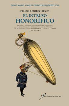 el intruso honorífico-felipe benitez reyes-9788417453275