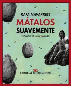 Libro electrónico para el procesamiento de imágenes digitales de descarga gratuita. MÁTALOS SUAVEMENTE 9788417550875 RTF iBook en español