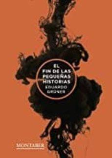 Audiolibros gratis descargar ipad gratis EL FIN DE LAS PEQUEÑAS HISTORIAS