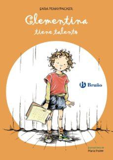 clementina tiene talento-sara pennypacker-9788421682975