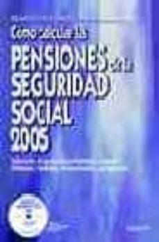 Curiouscongress.es Como Calcular Las Pensiones De La Seguridad Social 2005 (Incluye Cd) Image