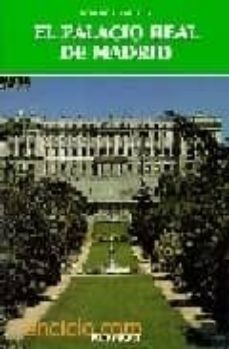 el palacio real de madrid-fernando chueca goitia-9788424149475