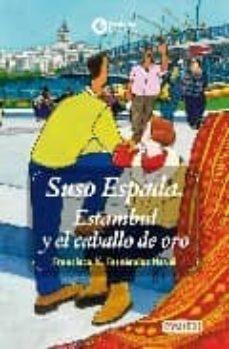 Costosdelaimpunidad.mx Suso Espada: Estambul Y El Caballo De Oro Image