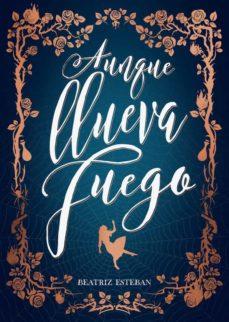 Descarga de libros de audio mp3 gratis AUNQUE LLUEVA FUEGO