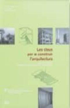 Geekmag.es Les Claus Per A Construir L Arquitectura : Elements (Vol. 2) Image