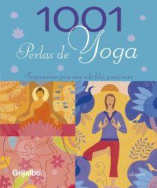 Ironbikepuglia.it 1001 Perlas De Yoga: Insipiraciones Para Una Vida Feliz Y Mas San A Image