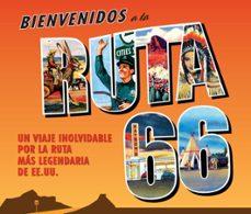 Comercioslatinos.es Bienvenidos A La Ruta 66: Un Viaje Inolvidable Por La Ruta Mas Le Gendaria De Ee.uu. Image