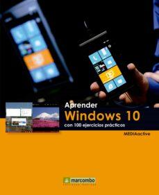 aprender windows 10 con 100 ejercicios practicos-9788426722775
