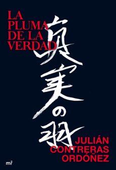 Ebooks gratis en línea o descarga LA PLUMA DE LA VERDAD 9788427035775 de JULIAN CONTRERAS ORDOÑEZ