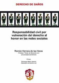 responsabilidad civil por vulneración del derecho al honor en las redes sociales-ramon herrera de las heras-9788429019575