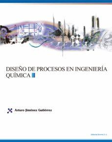 diseño de procesos en ingenieria quimica-arturo jimenez gutierrez-9788429172775