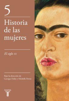 el siglo xx (historia de las mujeres 5) (ebook)-michelle perrot-george duby-9788430622375