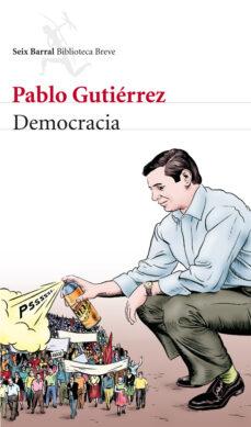Gratis libros electrónicos fáciles de descargar DEMOCRACIA (Spanish Edition) 9788432210075 iBook CHM MOBI de PABLO GUTIERREZ