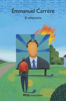 Descarga de ebook ipad EL ADVERSARIO de EMMANUEL CARRERE ePub RTF 9788433902375
