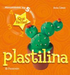 plastilina: manualidades en 5 pasos-ana llimos plomer-anna llimos-9788434227675