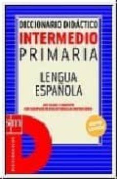 Carreracentenariometro.es Diccionario Intermedio Primaria: Lengua Española Image