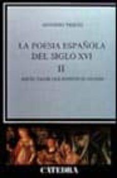 Srazceskychbohemu.cz La Poesia Española Del Siglo Xvi: Aquel Valor Que Respeto El Olvi Do (T.ii) Image