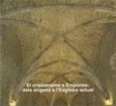 Viamistica.es El Cristianisme A Empuries: Dels Origens A L Esglesia Actual Image