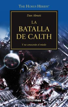 Libros electrónicos gratuitos para descargar en formato pdf. LA HEREJIA DE HORUS 19: LA BATALLA DE CALTH (Literatura española) de DAN ABNETT 9788445003275 PDB ePub CHM