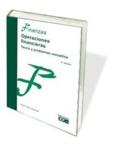 Descargar OPERACIONES FINANCIERAS: TEORIA Y PROBLEMAS RESUELTOS gratis pdf - leer online