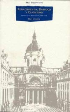 renacimiento, barroco y clasicismo: historia de la arquitectura, 1420-1720-jean castex-9788446003175