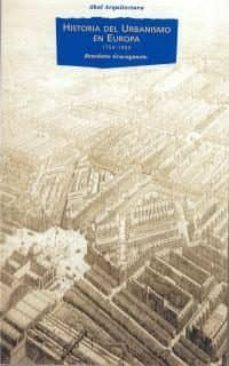 Descargar HISTORIA DEL URBANISMO EN EUROPA, 1750-1960 gratis pdf - leer online