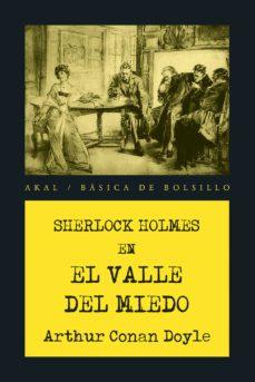 Descarga los mejores libros gratis. EL VALLE DEL MIEDO in Spanish de ARTHUR CONAN DOYLE